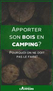 Apporter son bois en camping?