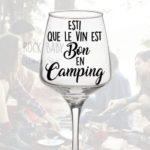 Esti que le vin est bon en camping